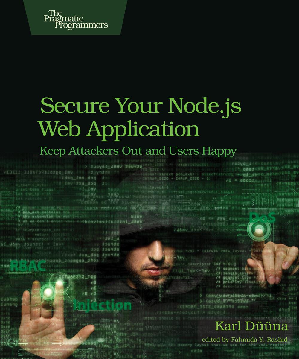 Secure Your Node.js Web Application (PragProg)