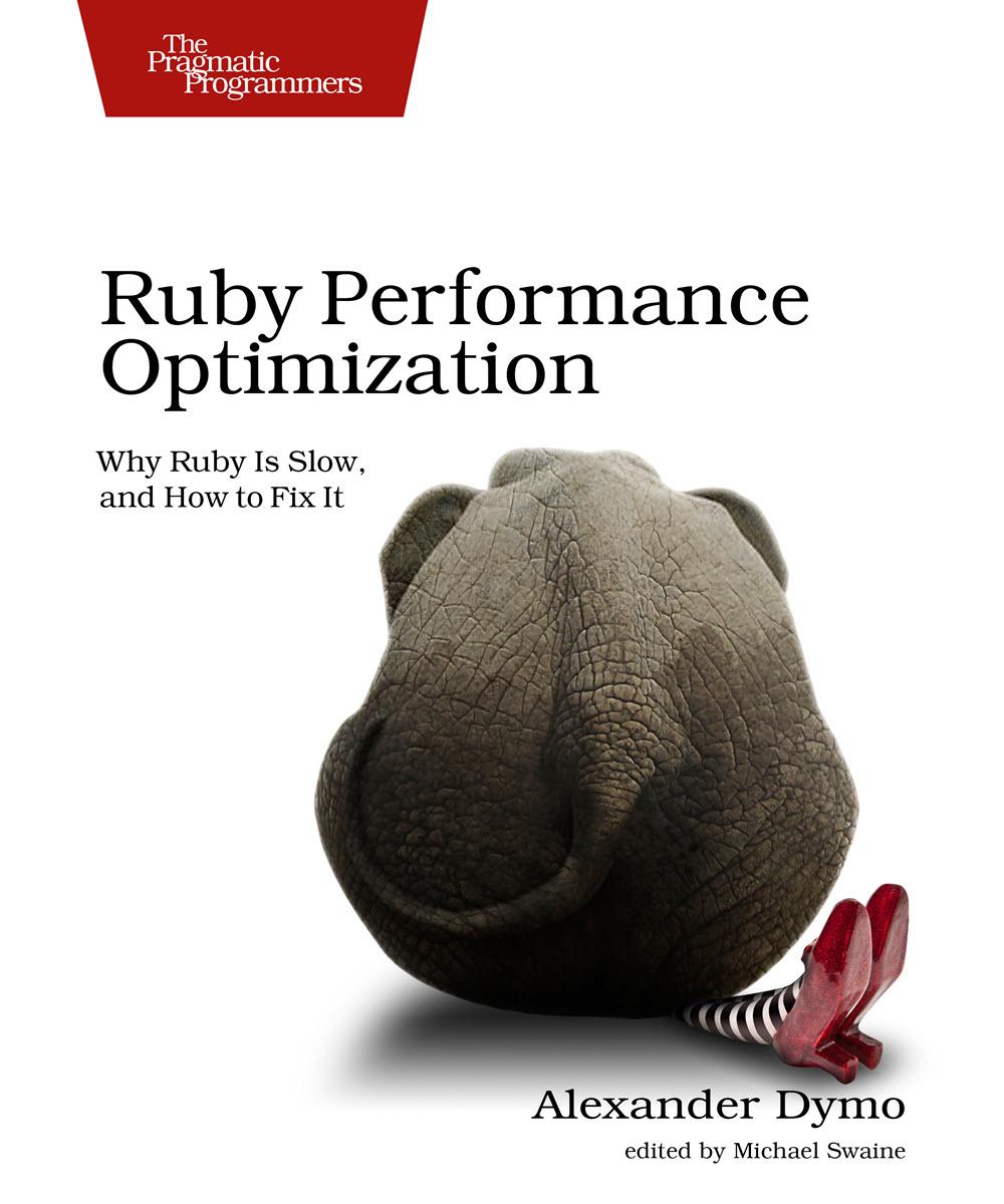 Ruby Performance Optimization (PragProg)