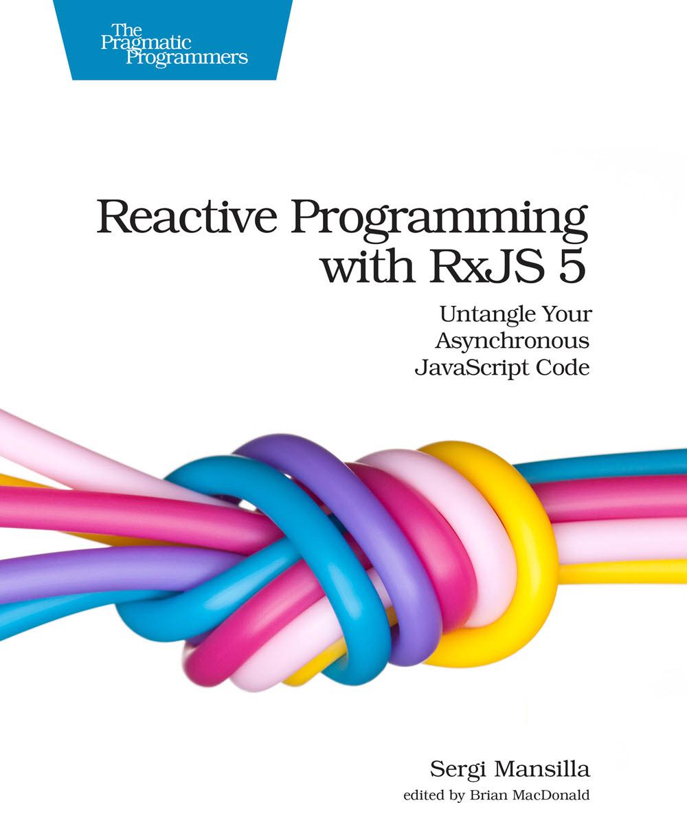 Reactive Programming with RxJS 5 (PragProg)