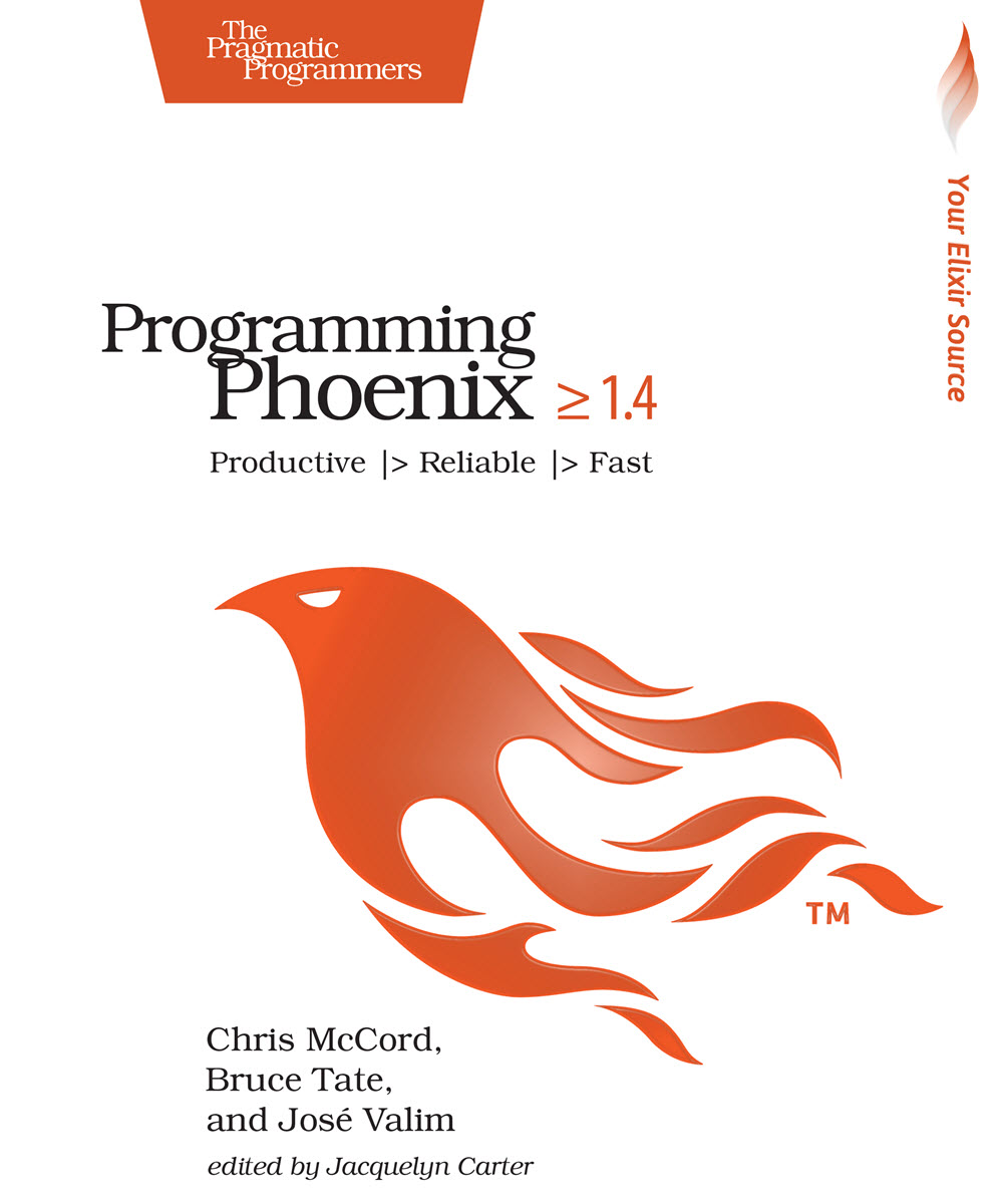 Programming Phoenix 1.4 (PragProg)