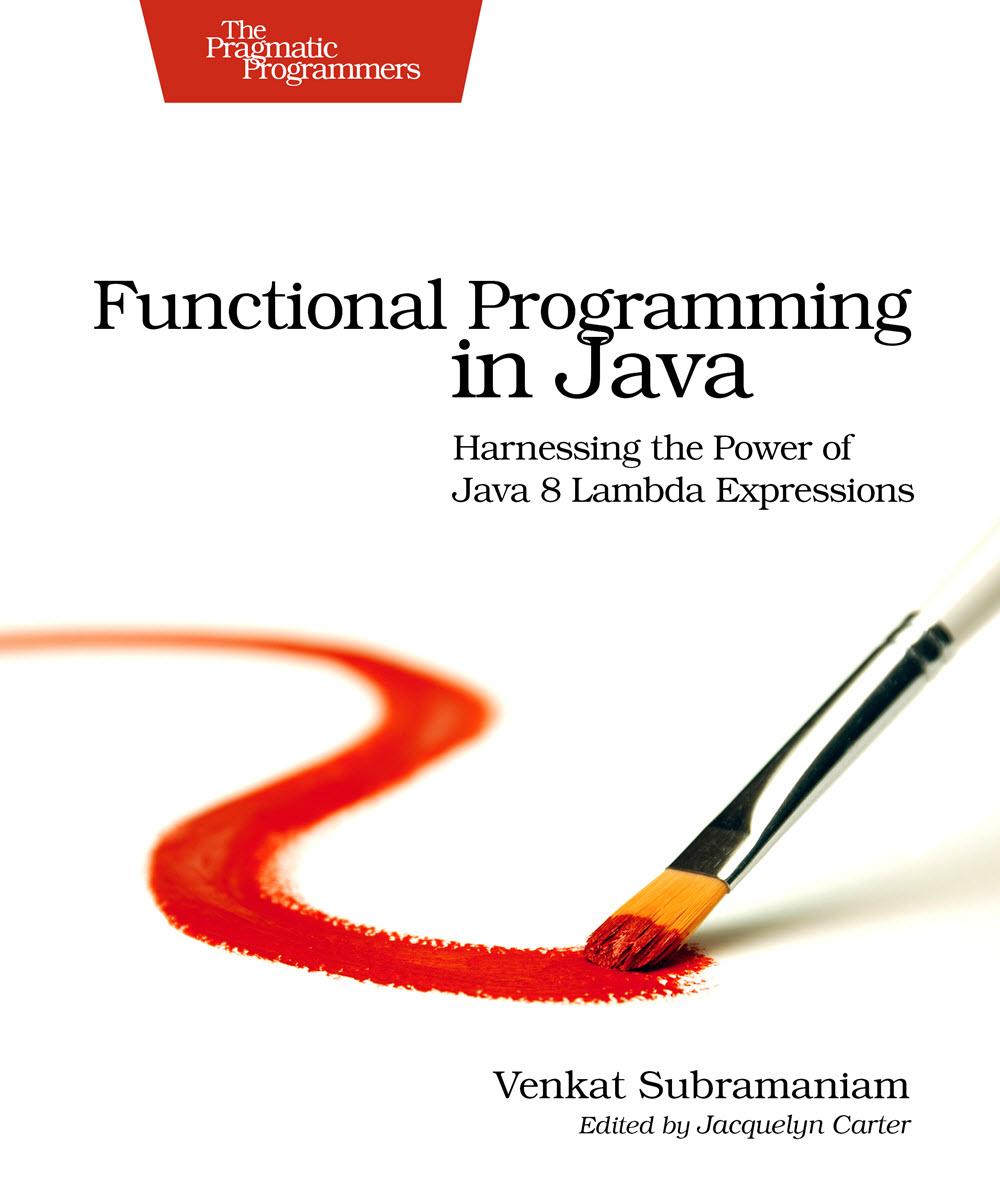 Functional Programming in Java (PragProg)