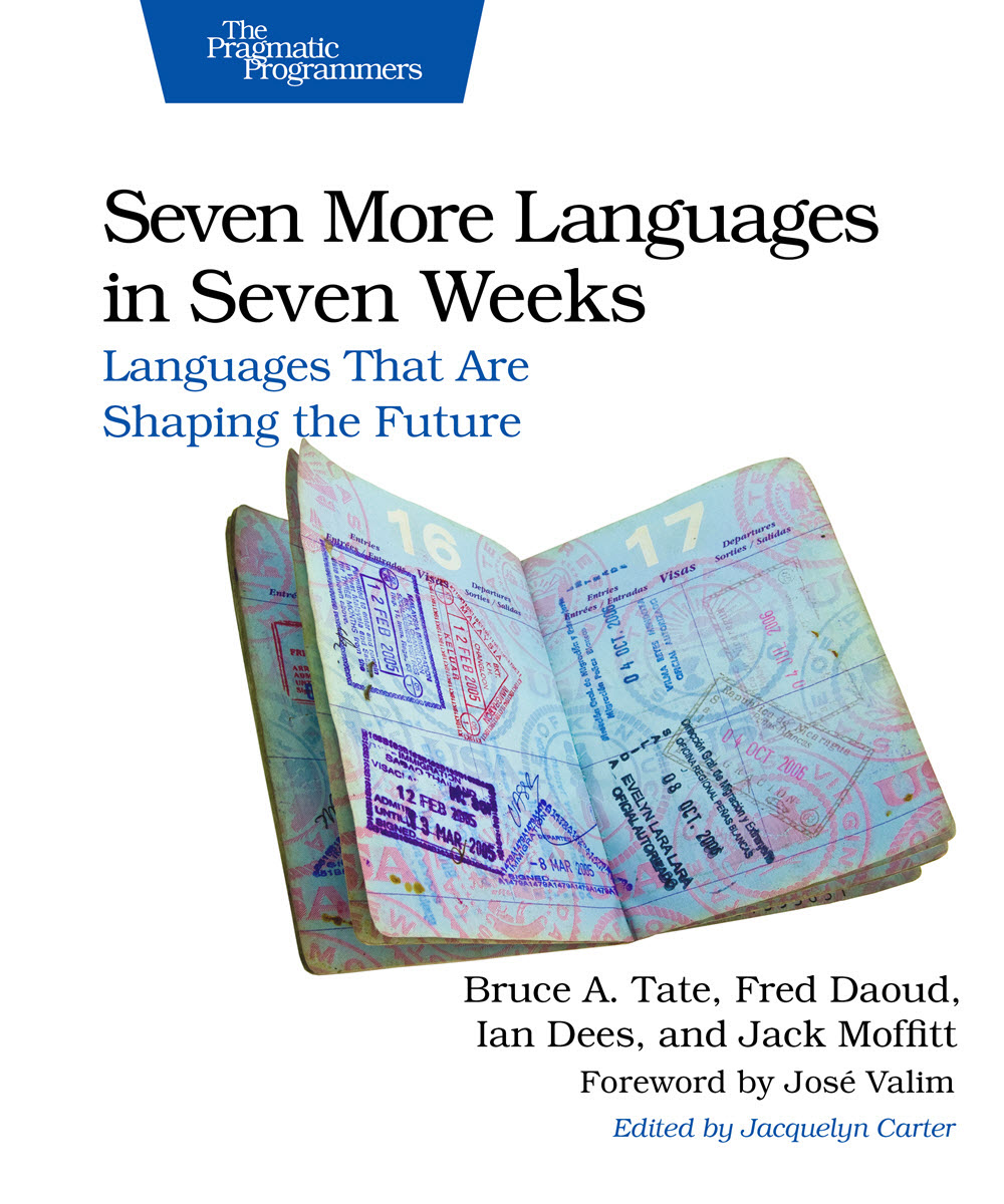 Seven More Languages in Seven Weeks (PragProg)