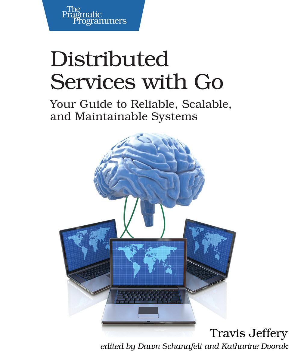 Distributed Services with Go (PragProg)
