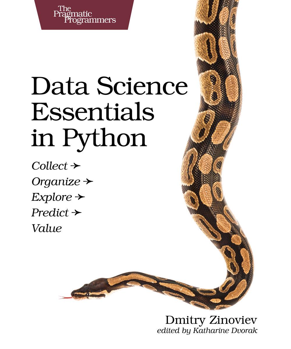 Data Science Essentials in Python (PragProg)