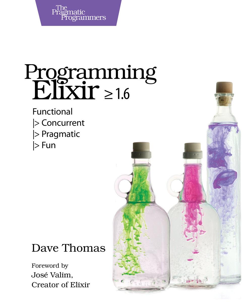Programming Elixir 1.6 (PragProg)