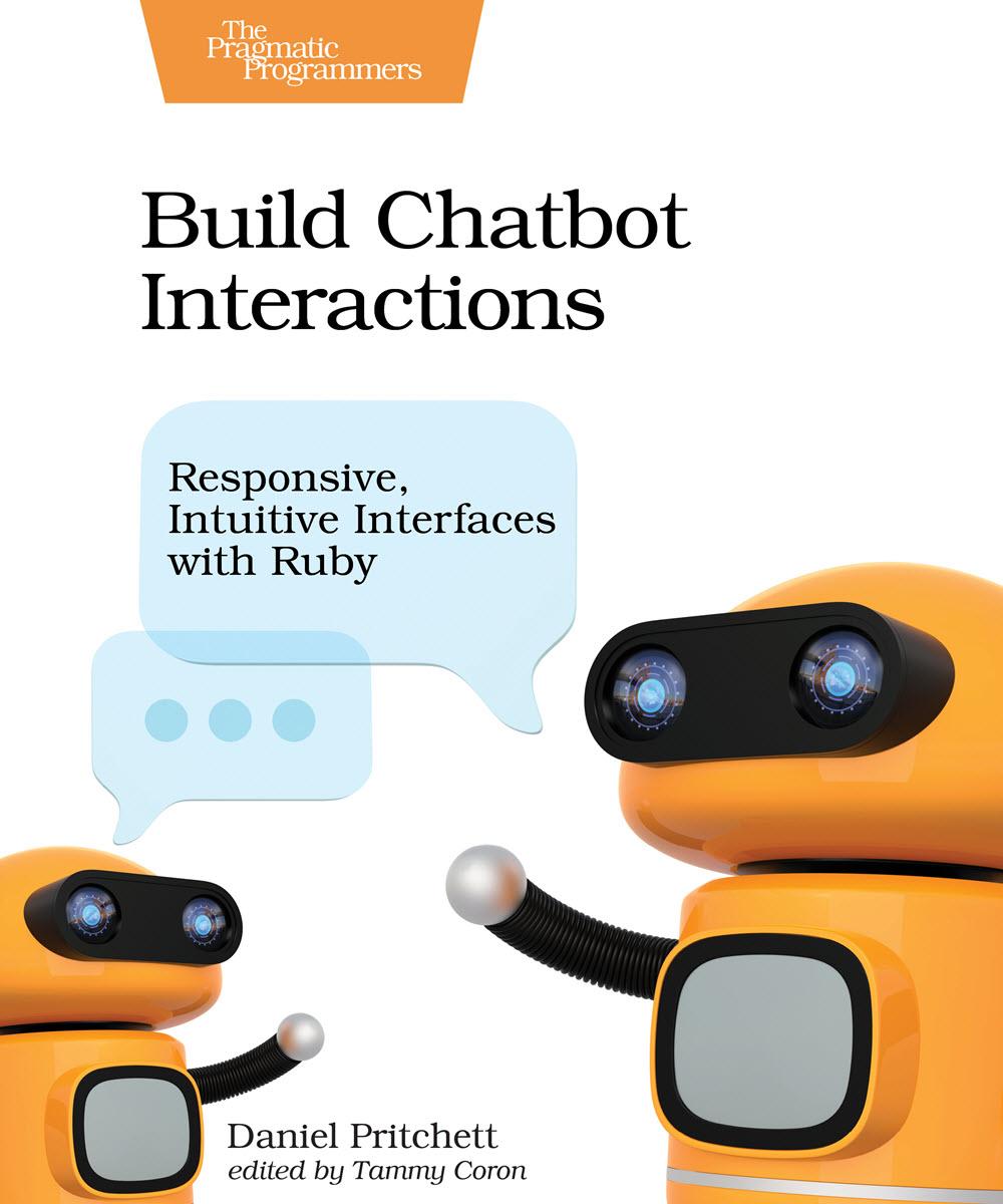 Build Chatbot Interactions (PragProg)