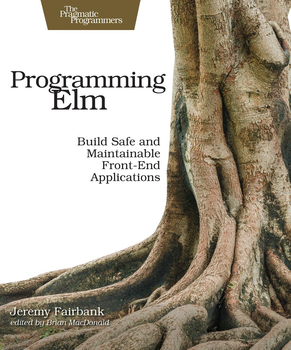 Programming Elm (PragProg)