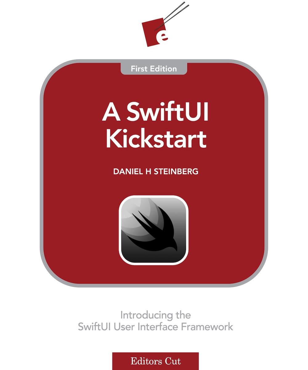 A SwiftUI Kickstart: Introducing the SwiftUI User Interface Framework