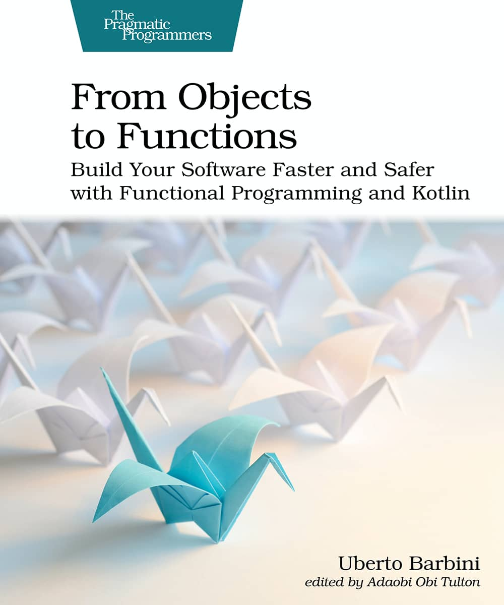 From Objects to Functions (PragProg)